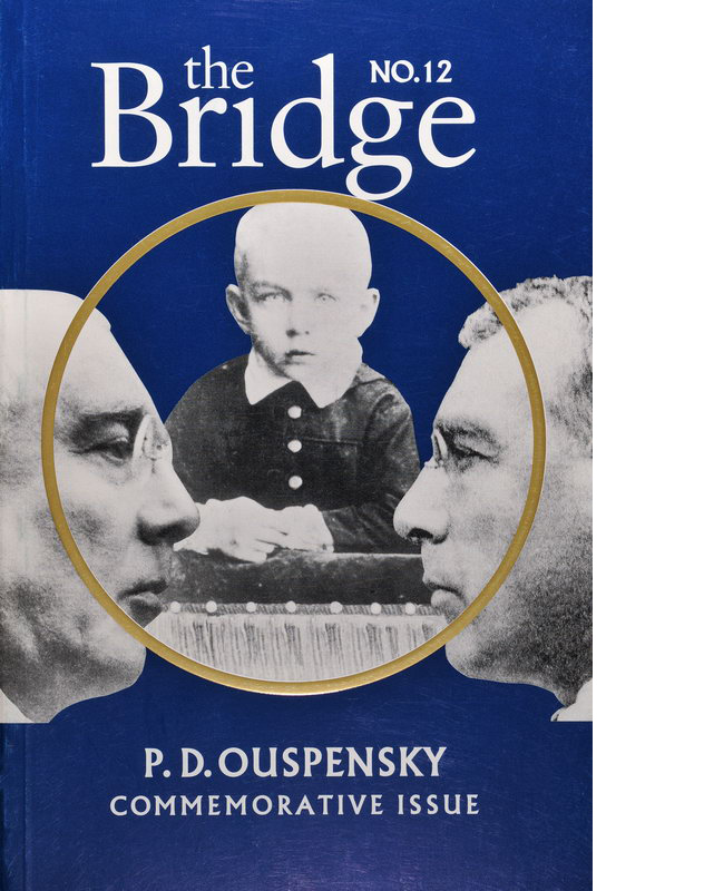 The Bridge 12 - P.D. Ouspensky