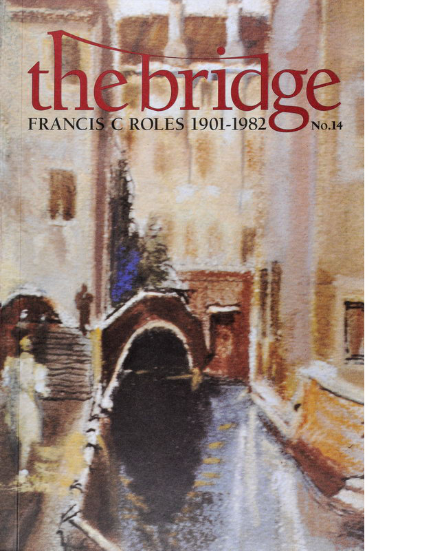 The Bridge 14 - Dr F.C. Roles